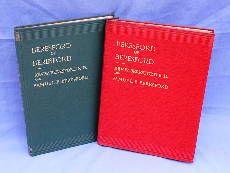 Beresford of Beresford - Eight centuries of a gentle family